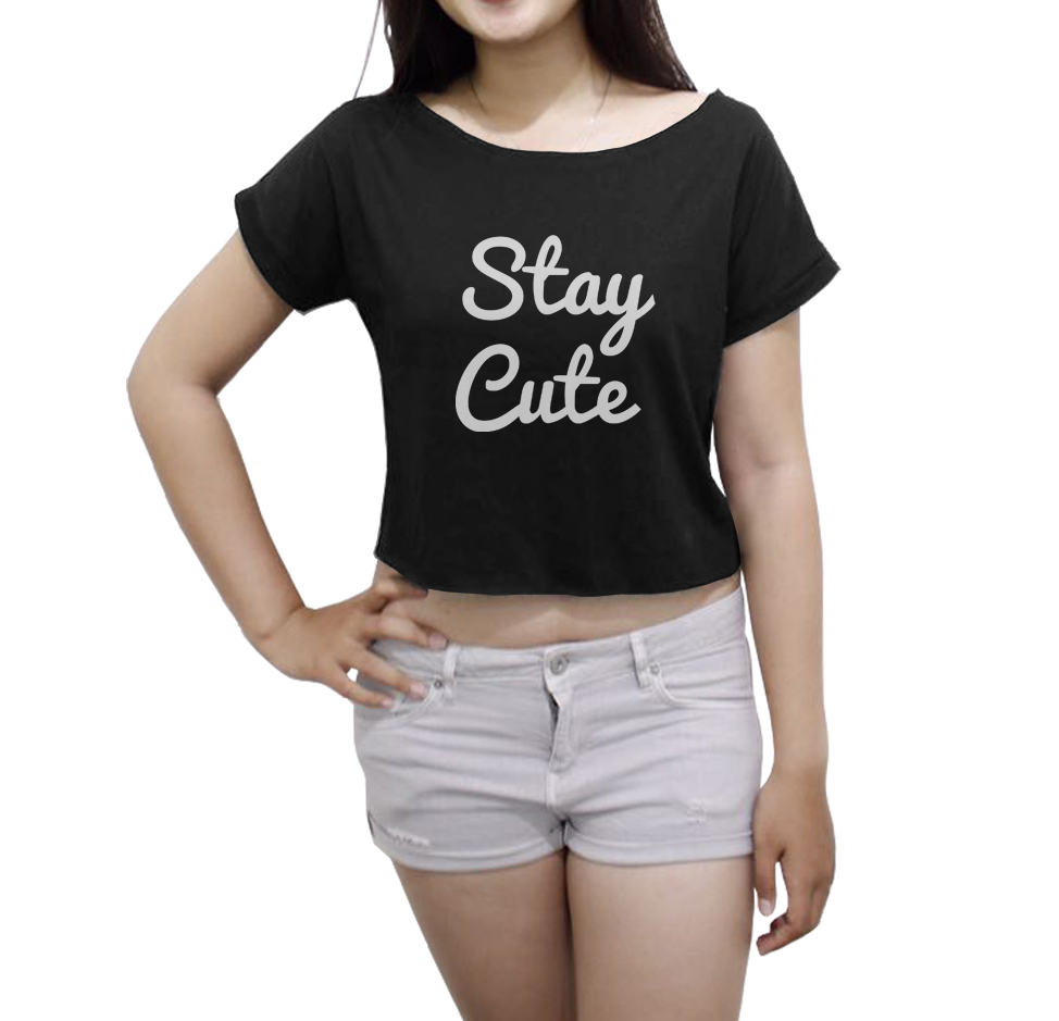 Stay Cute Shirt Women's Crop Tee Funny Tops